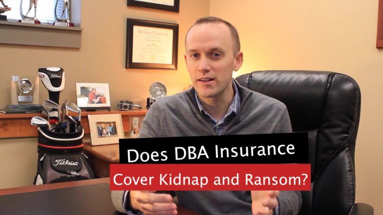 DBA Insurance and Kidnap and Ransom Insurance